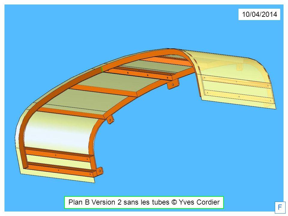 10/04/2014 Plan B Version 2 sans les tubes © Yves Cordier F