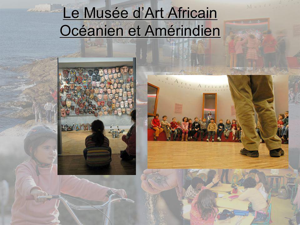Le Musée dArt Africain Océanien et Amérindien