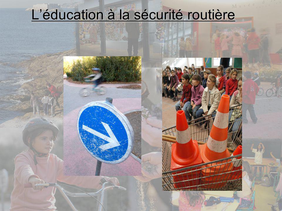 Léducation à la sécurité routière