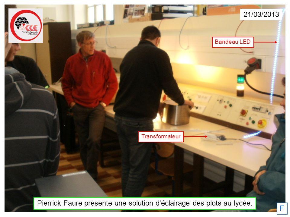21/03/2013 Pierrick Faure présente une solution déclairage des plots au lycée. Bandeau LED Transformateur F