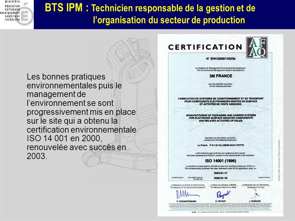 BTS IPM : Technicien responsable de la gestion et de lorganisation du secteur de production Les bonnes pratiques environnementales puis le management