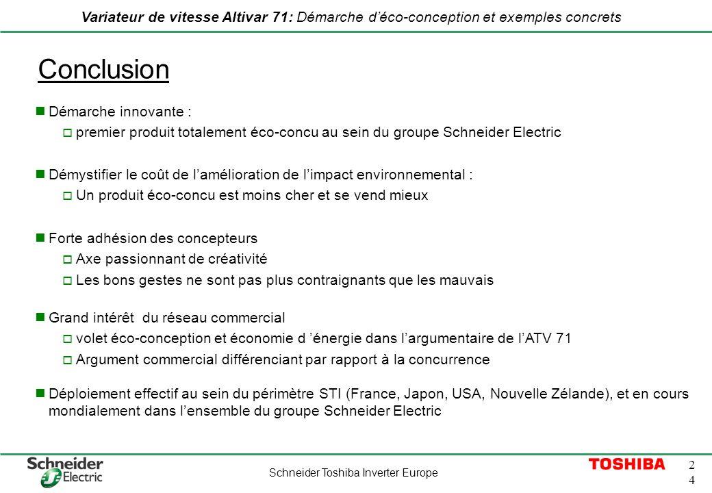 Schneider Toshiba Inverter Europe 2424 Variateur de vitesse Altivar 71: Démarche déco-conception et exemples concrets Conclusion Démystifier le coût d