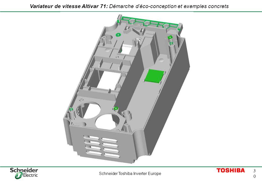 Schneider Toshiba Inverter Europe 3030 Variateur de vitesse Altivar 71: Démarche déco-conception et exemples concrets