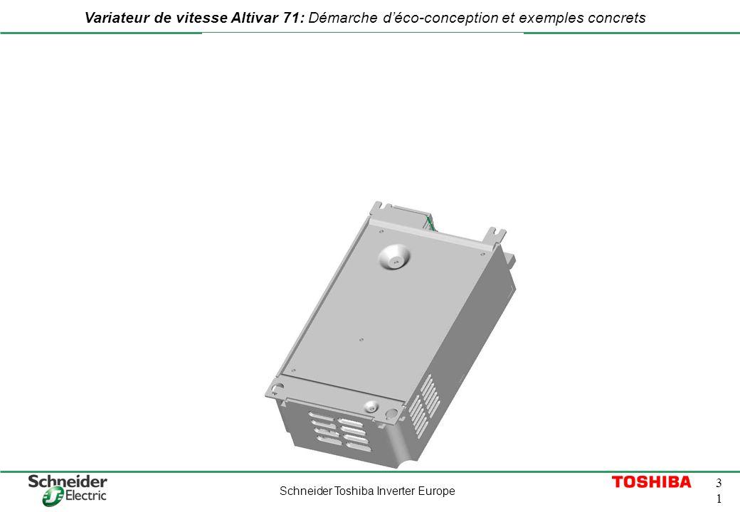 Schneider Toshiba Inverter Europe 3131 Variateur de vitesse Altivar 71: Démarche déco-conception et exemples concrets