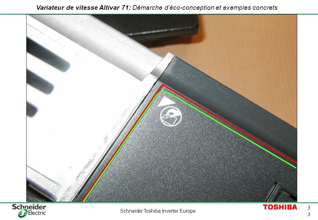 Schneider Toshiba Inverter Europe 3 Variateur de vitesse Altivar 71: Démarche déco-conception et exemples concrets