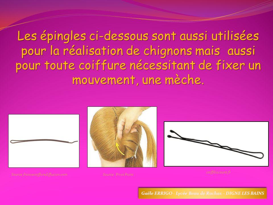 Les épingles ci-dessous sont aussi utilisées pour la réalisation de chignons mais aussi pour toute coiffure nécessitant de fixer un mouvement, une mèc