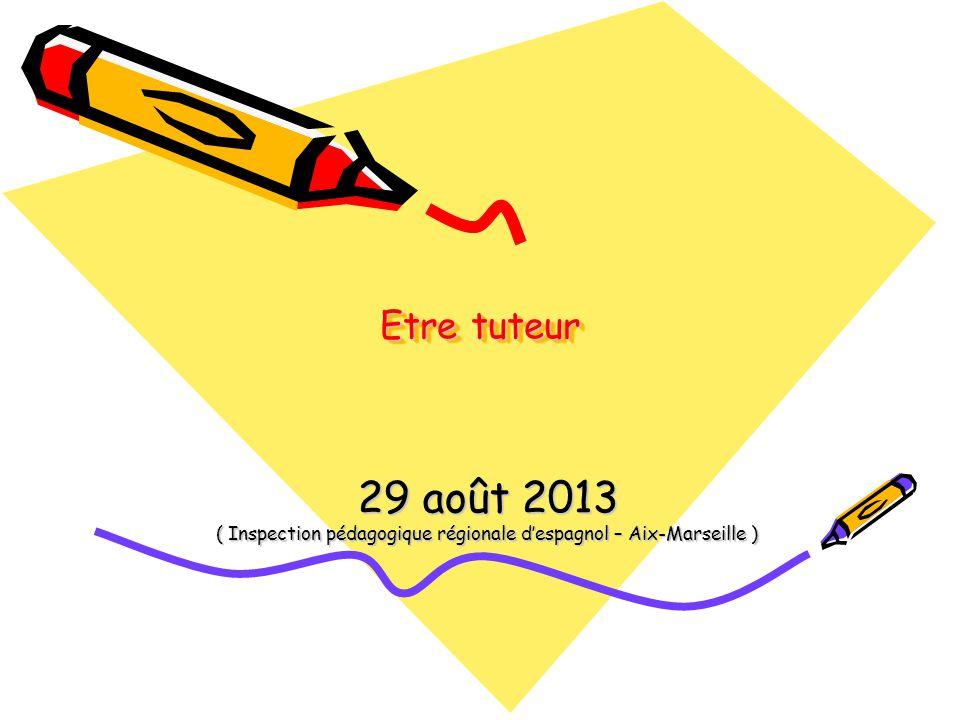 Les missions du tuteur Elles sont définies par le BO n° 29 du 22 juillet 2010 Le tuteur accompagne le lauréat du concours denseignement