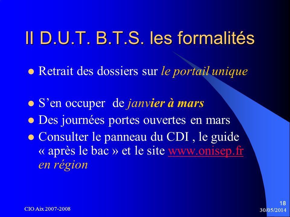 30/05/2014 CIO Aix 2007-2008 18 II D.U.T. B.T.S.