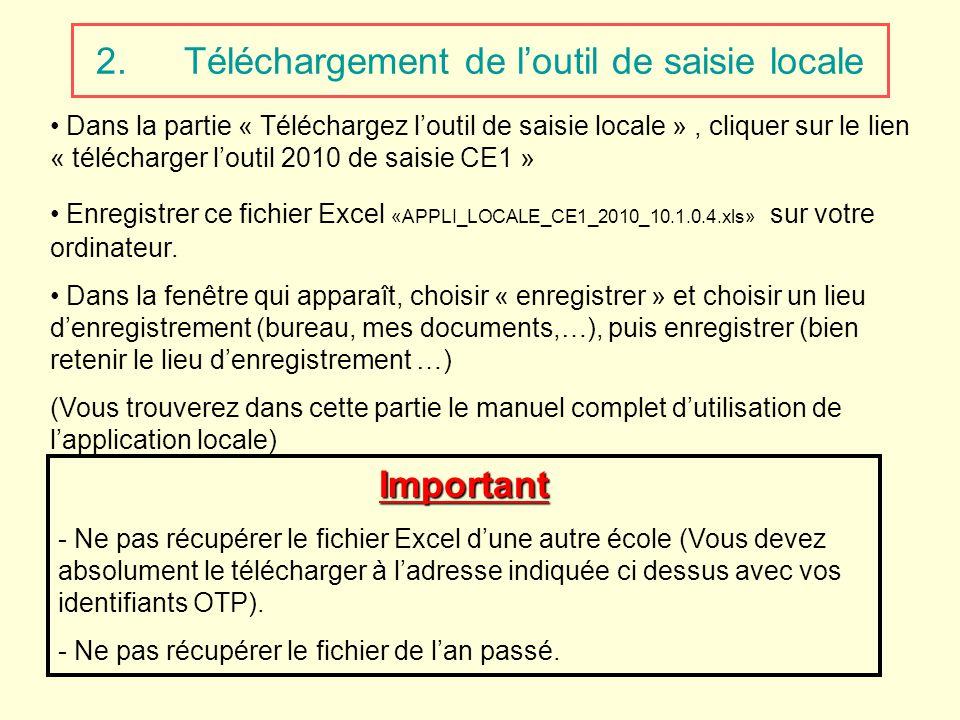 2.Téléchargement de loutil de saisie locale Dans la partie « Téléchargez loutil de saisie locale », cliquer sur le lien « télécharger loutil 2010 de s