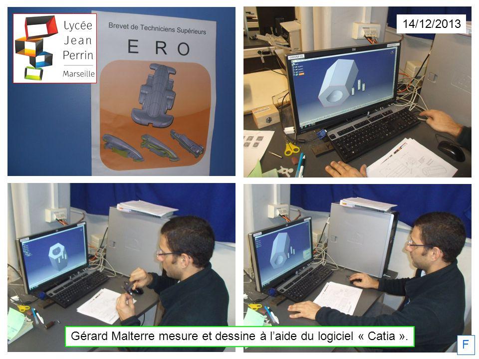 Gérard Malterre mesure et dessine à laide du logiciel « Catia ». 14/12/2013 F