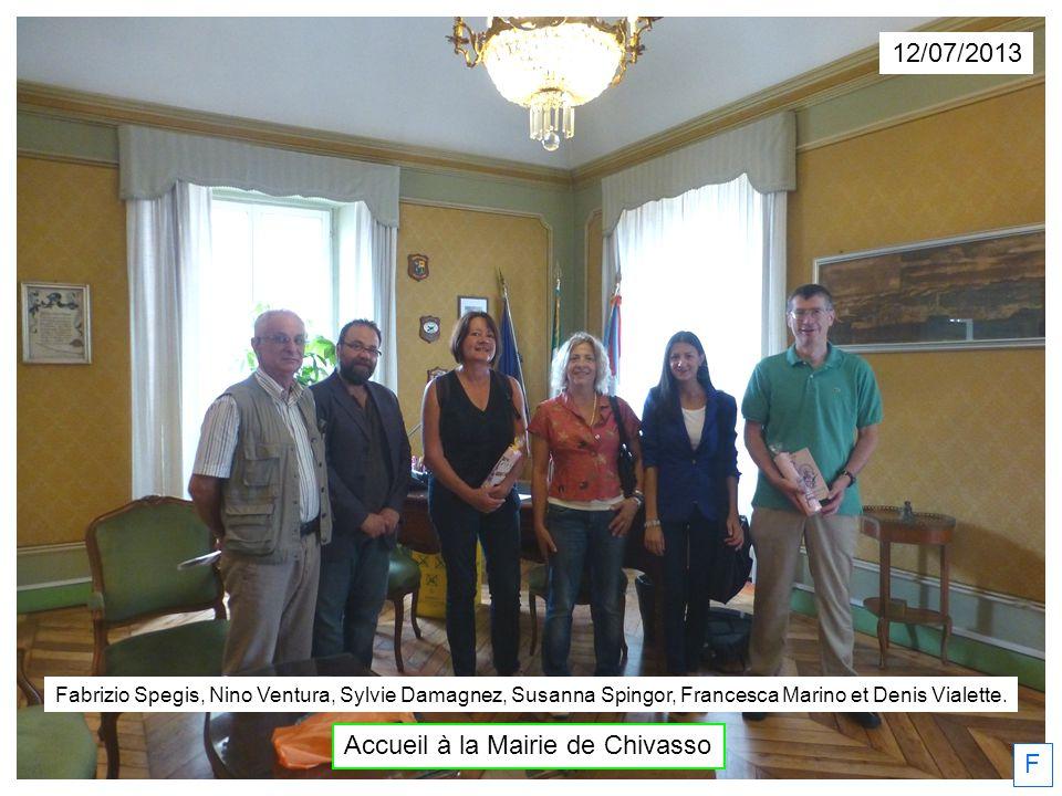 12/07/2013 F Fabrizio Spegis, Nino Ventura, Sylvie Damagnez, Susanna Spingor, Francesca Marino et Denis Vialette. Accueil à la Mairie de Chivasso