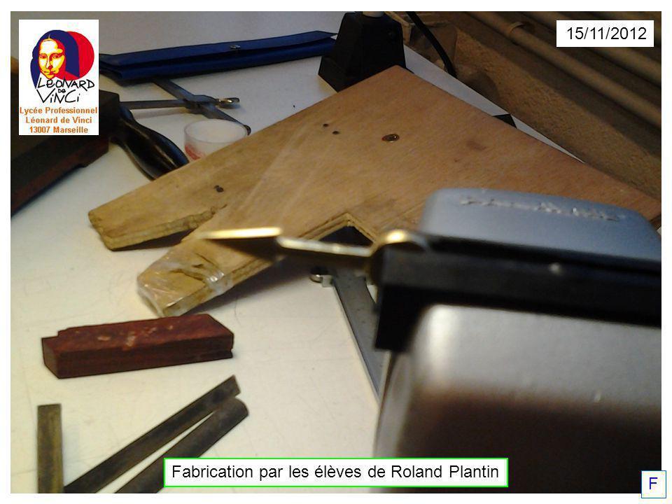 Fabrication par les élèves de Roland Plantin F 15/11/2012