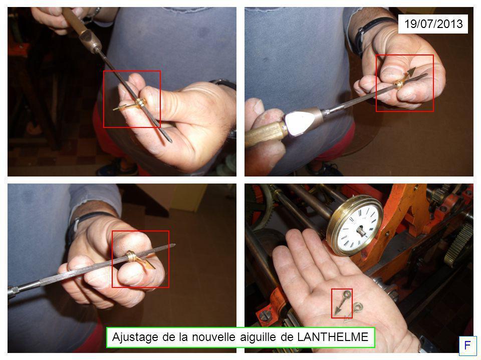 Ajustage de la nouvelle aiguille de LANTHELME 19/07/2013 F