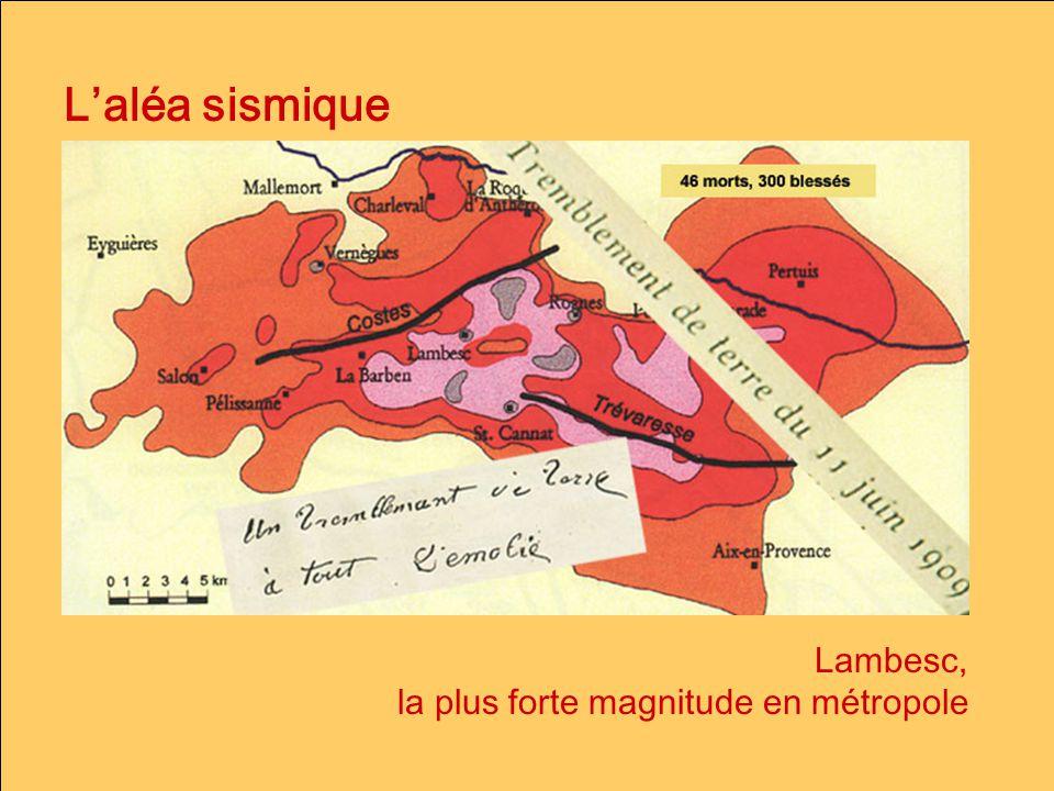 Laléa sismique Lambesc, la plus forte magnitude en métropole