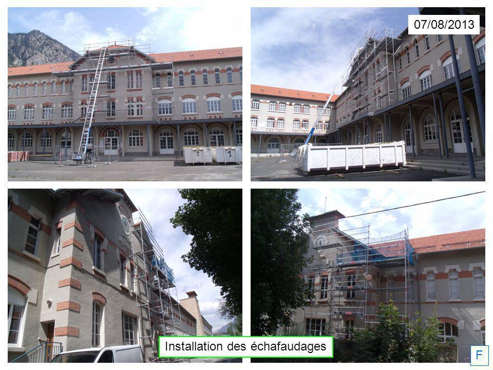 07/08/2013 Installation des échafaudages F