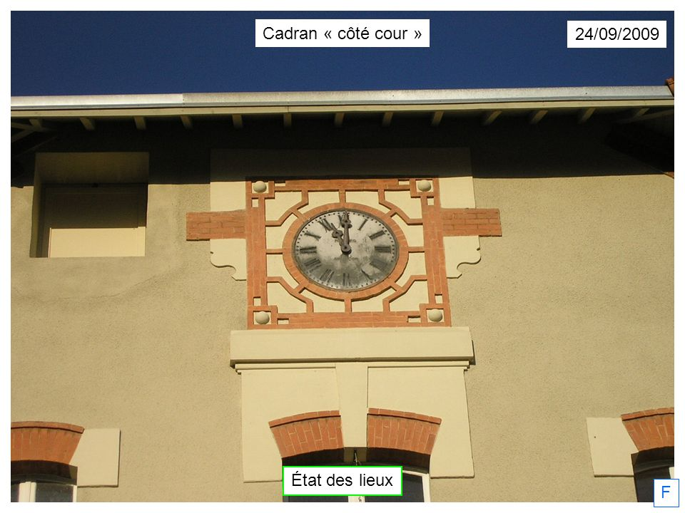 24/09/2009 F Cadran « côté cour » État des lieux