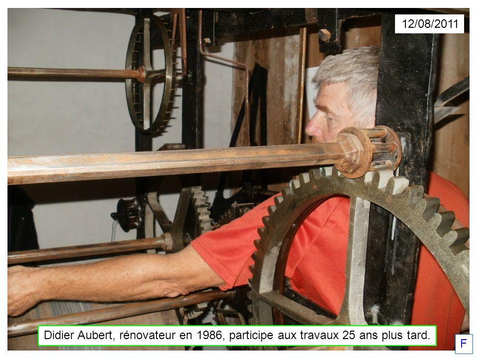 Didier Aubert, rénovateur en 1986, participe aux travaux 25 ans plus tard. 12/08/2011 F