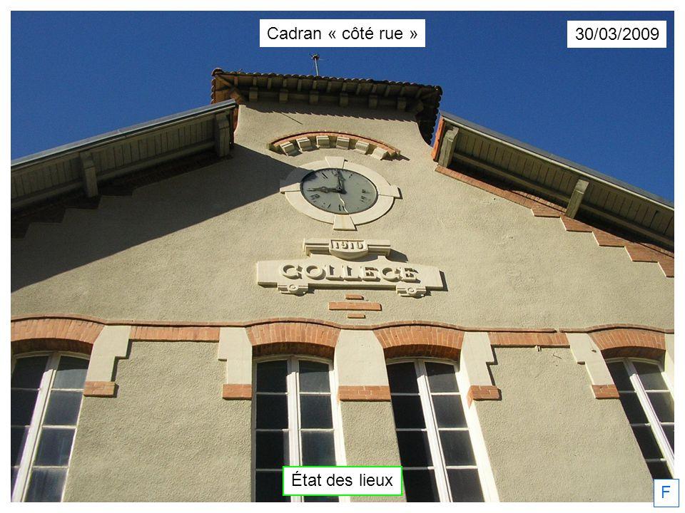 30/03/2009 F État des lieux Cadran « côté rue »