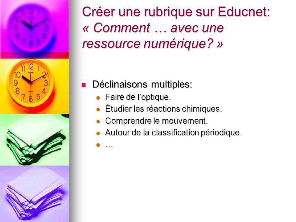 Créer une rubrique sur Educnet: « Comment … avec une ressource numérique.