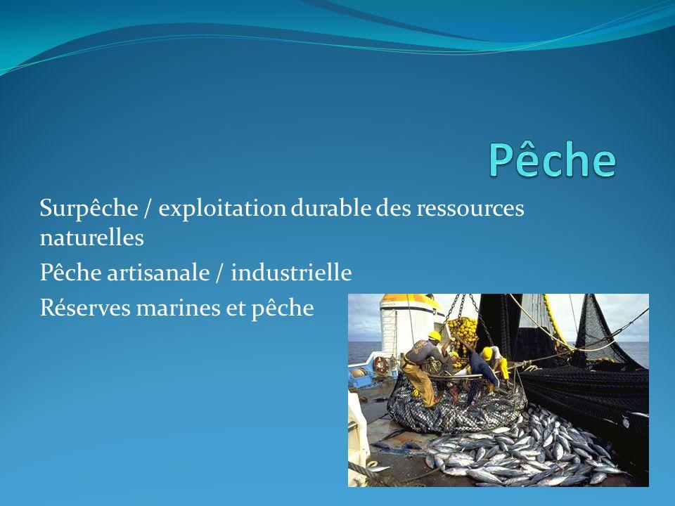 Une nature encore sauvage (peu anthropisée) Quelles règles / contraintes pour accéder aux ressources marines ?