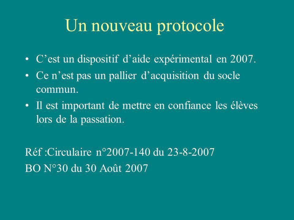 Un nouveau protocole Cest un dispositif daide expérimental en 2007.