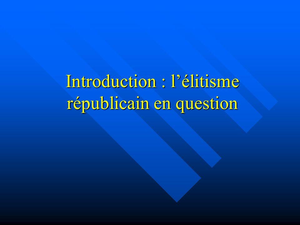 Introduction : lélitisme républicain en question