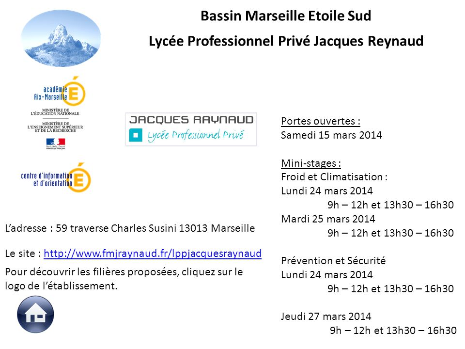 Le site : http://www.fmjraynaud.fr/lppjacquesraynaudhttp://www.fmjraynaud.fr/lppjacquesraynaud Portes ouvertes : Samedi 15 mars 2014 Mini-stages : Fro