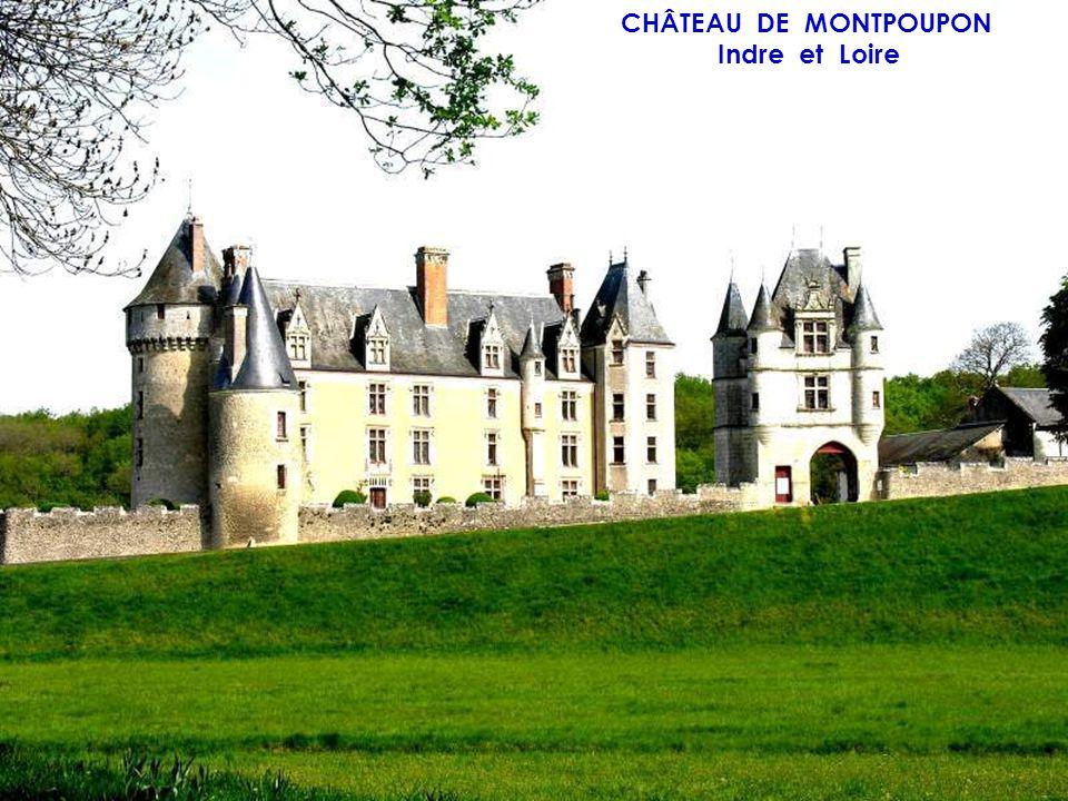 CHÂTEAU DE MONTPOUPON Indre et Loire