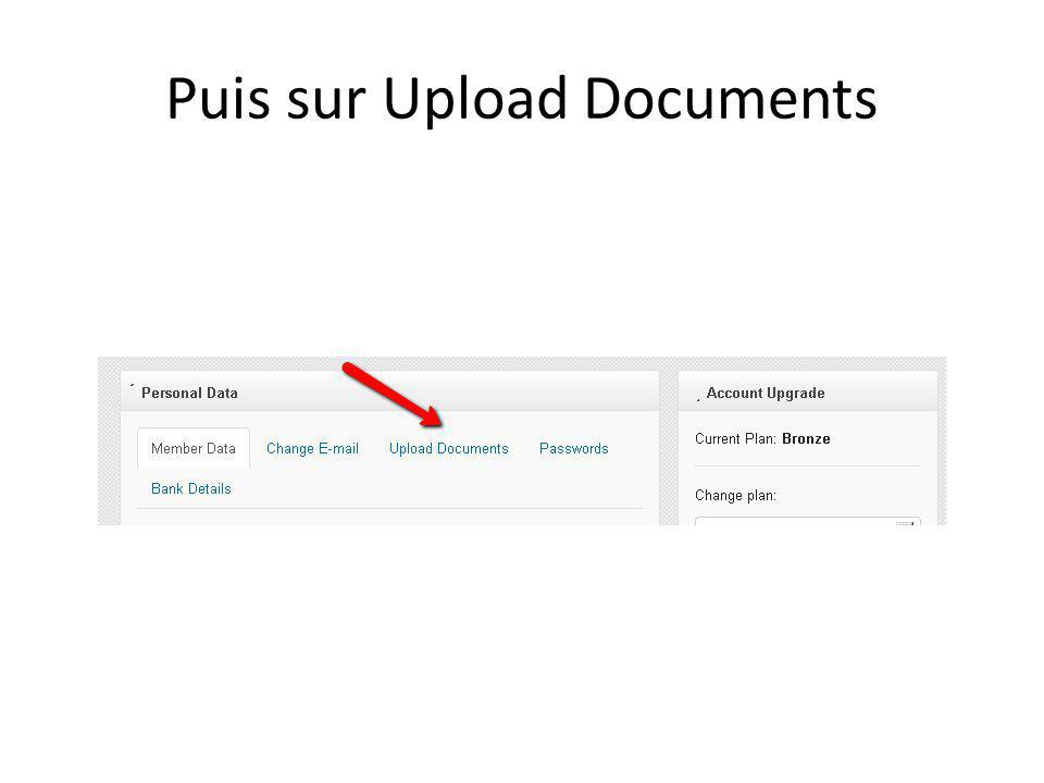 Puis sur Upload Documents
