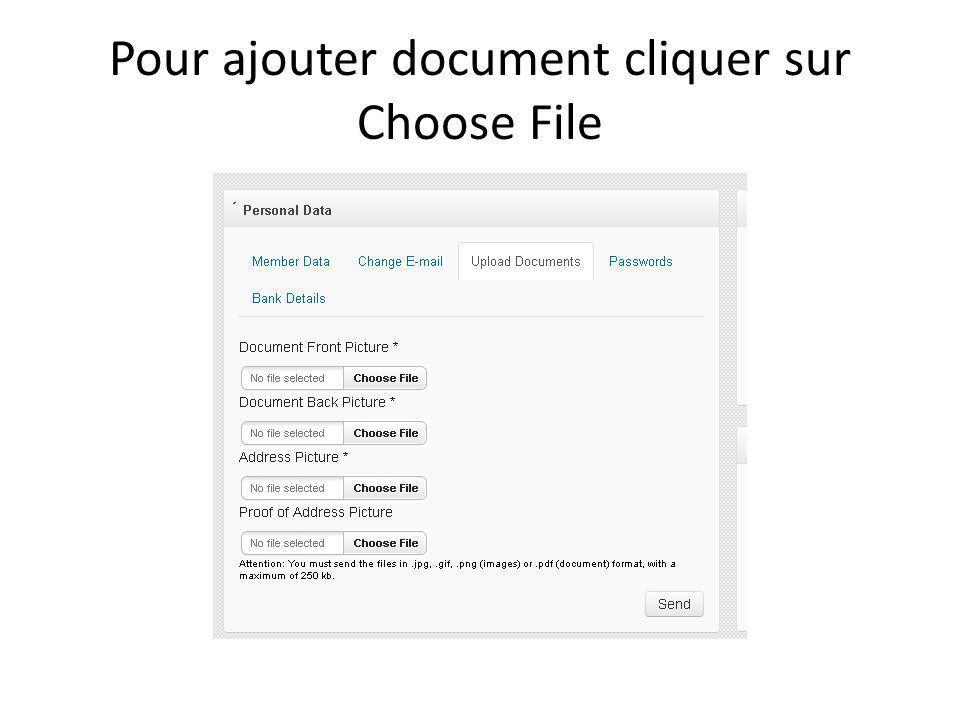 Pour ajouter document cliquer sur Choose File