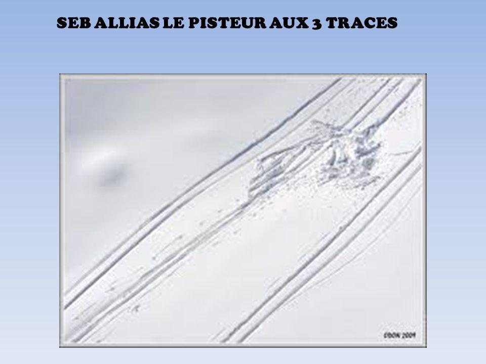 SEB ALLIAS LE PISTEUR AUX 3 TRACES