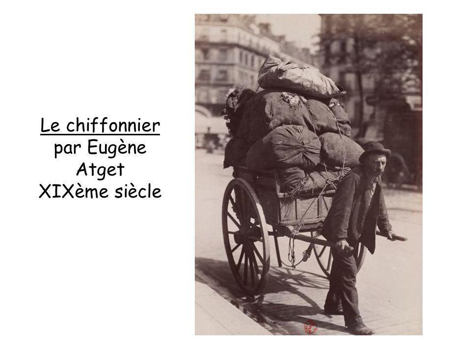 Le chiffonnier par Eugène Atget XIXème siècle