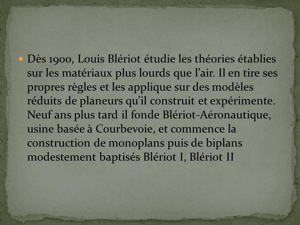 Dès 1900, Louis Blériot étudie les théories établies sur les matériaux plus lourds que lair.