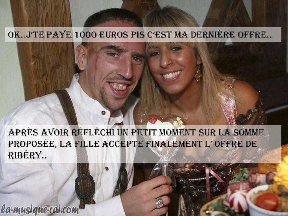Alors,300 euros!!.. Non !! répond-elle de plus en plus méfiante..