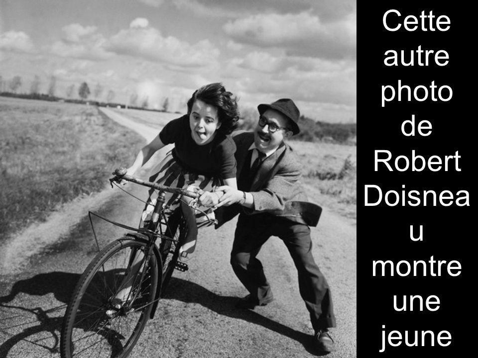 Des images inédites de Robert Doisneau seront également exposées. On y retrouve ainsi des clichés exceptionnels où la nature et l'homme cohabitent. Ci