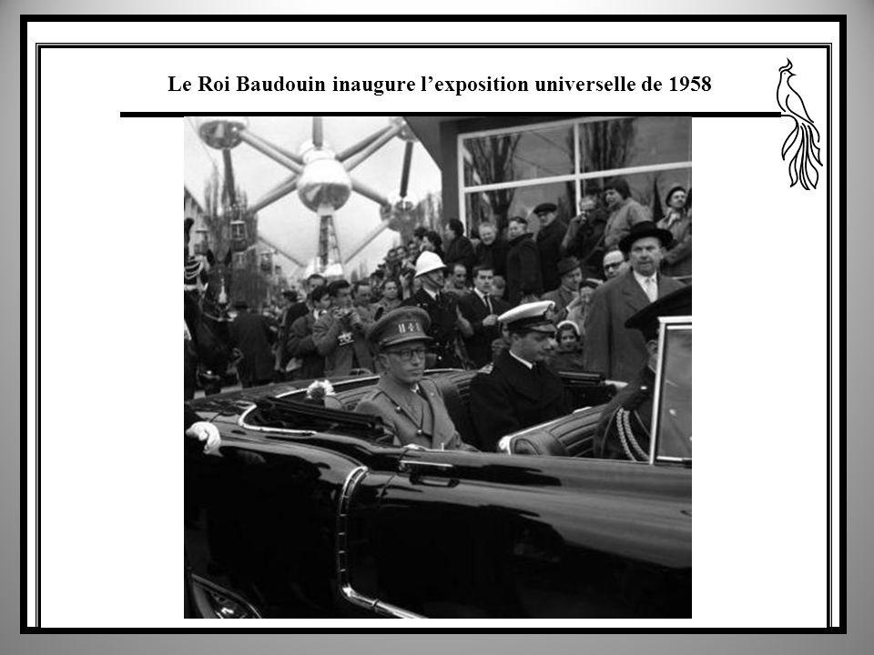 Le Roi Baudouin inaugure lexposition universelle de 1958