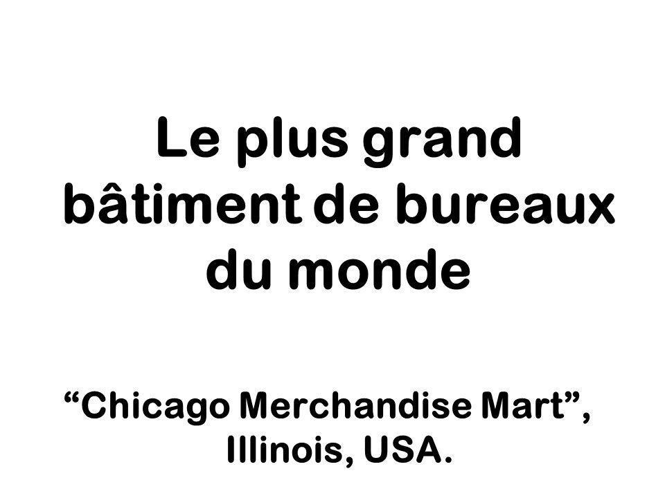 Le plus grand bâtiment de bureaux du monde Chicago Merchandise Mart, Illinois, USA.