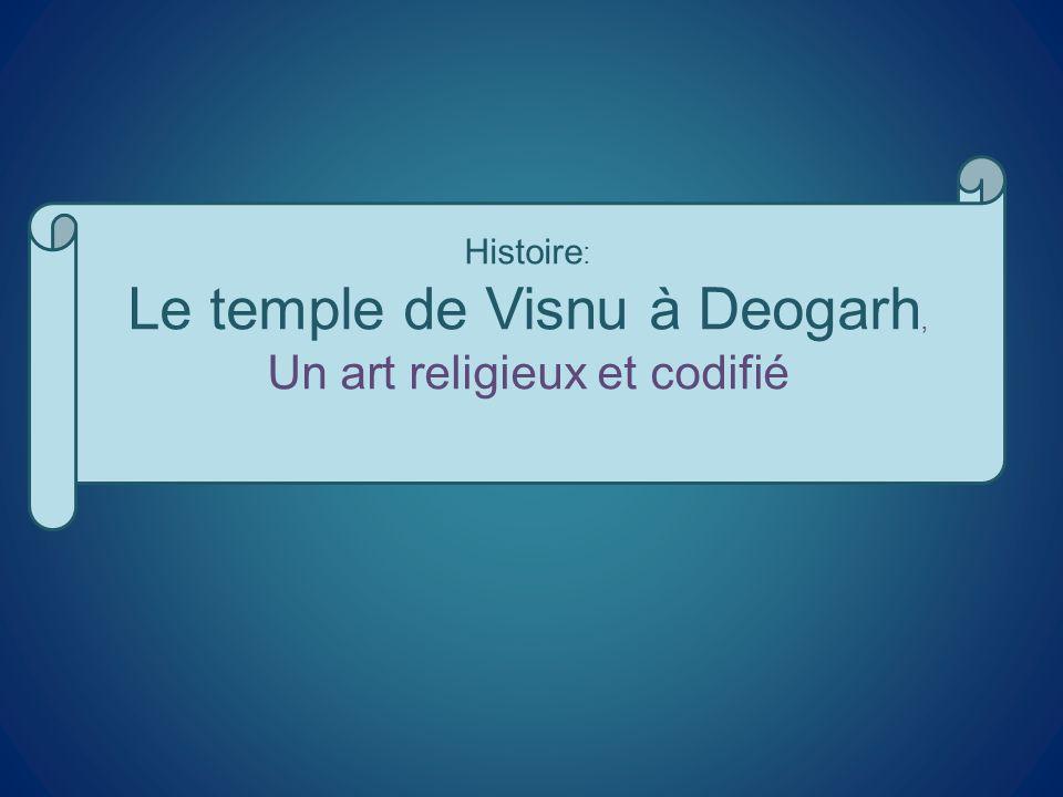 Histoire : Le temple de Visnu à Deogarh, Un art religieux et codifié