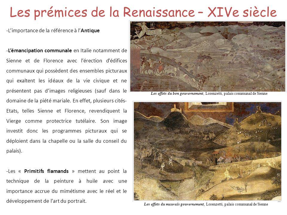 Les prémices de la Renaissance – XIVe siècle -Limportance de la référence à lAntique -Lémancipation communale en Italie notamment de Sienne et de Flor