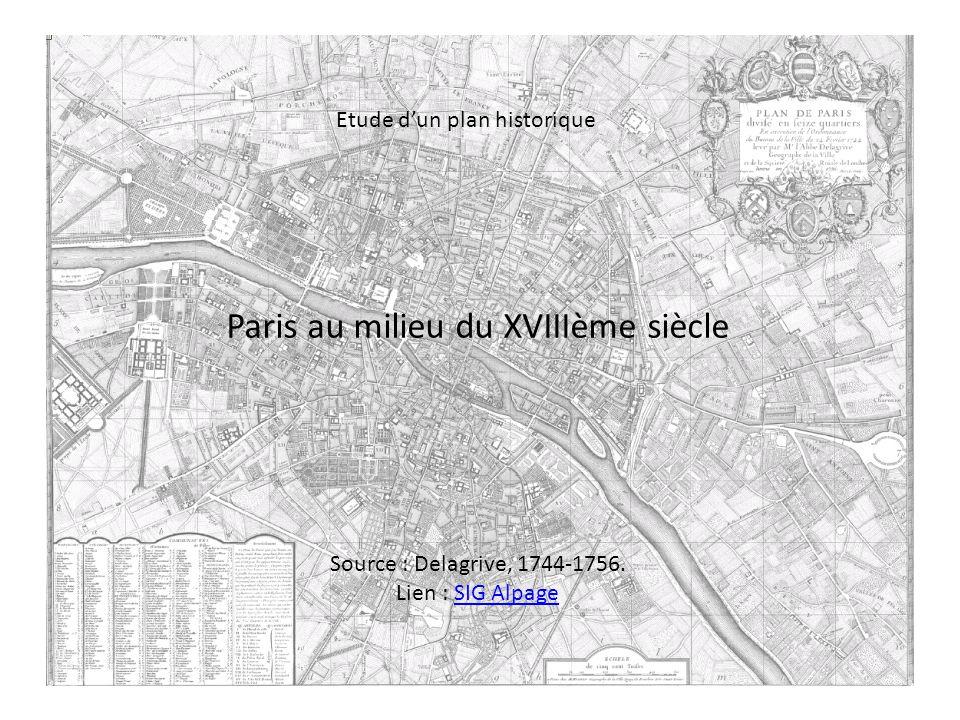 Analyse Paris vers 1750 a) à léchelle de la ville b) à léchelle dun quartier c) à léchelle dun ensemble monumental (Louvre - Tuileries)