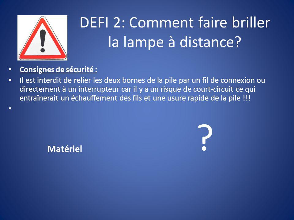 DEFI 2: Comment faire briller la lampe à distance.