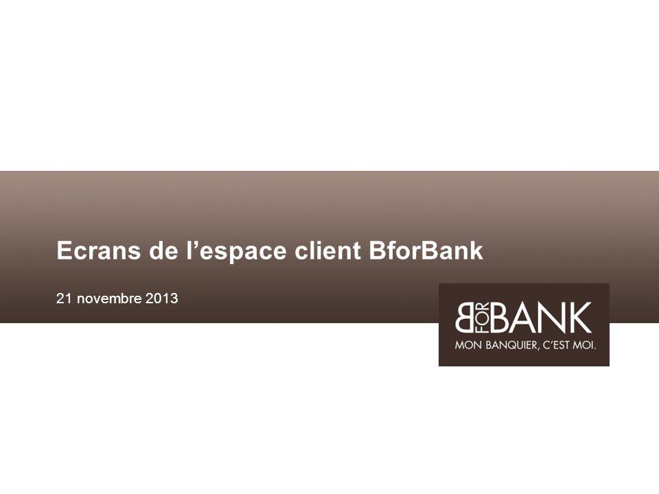 Ecrans de lespace client BforBank 21 novembre 2013