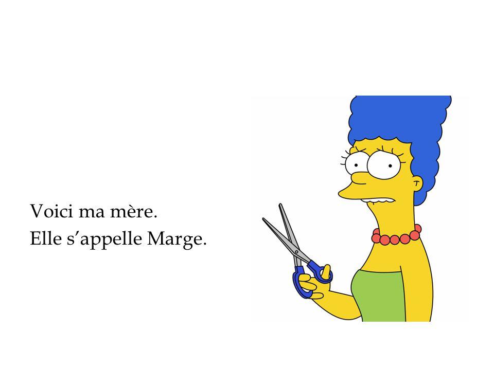 Elle sappelle Marge.