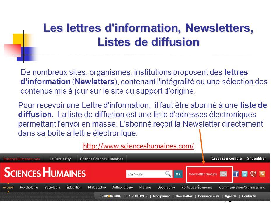 16 Les lettres d'information, Newsletters, Listes de diffusion De nombreux sites, organismes, institutions proposent des lettres d'information (Newlet