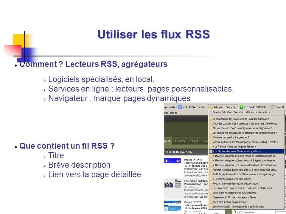 18 Comment ? Lecteurs RSS, agrégateurs Logiciels spécialisés, en local. Services en ligne : lecteurs, pages personnalisables. Navigateur : marque-page