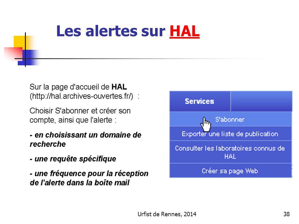 Urfist de Rennes, 201438 Les alertes sur HALHAL
