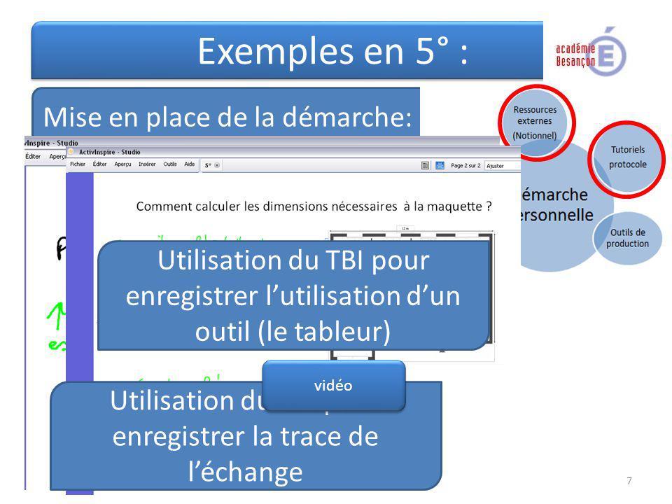 Exemples en 5° : Mise en place de la démarche: 1 : De quelles informations avons-nous besoin ?: VIDEO Utilisation du TBI pour enregistrer la trace de