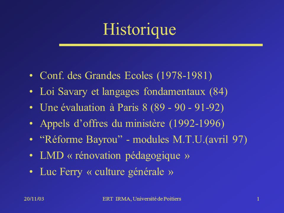 20/11/03ERT IRMA, Université de Poitiers1 Historique Conf.