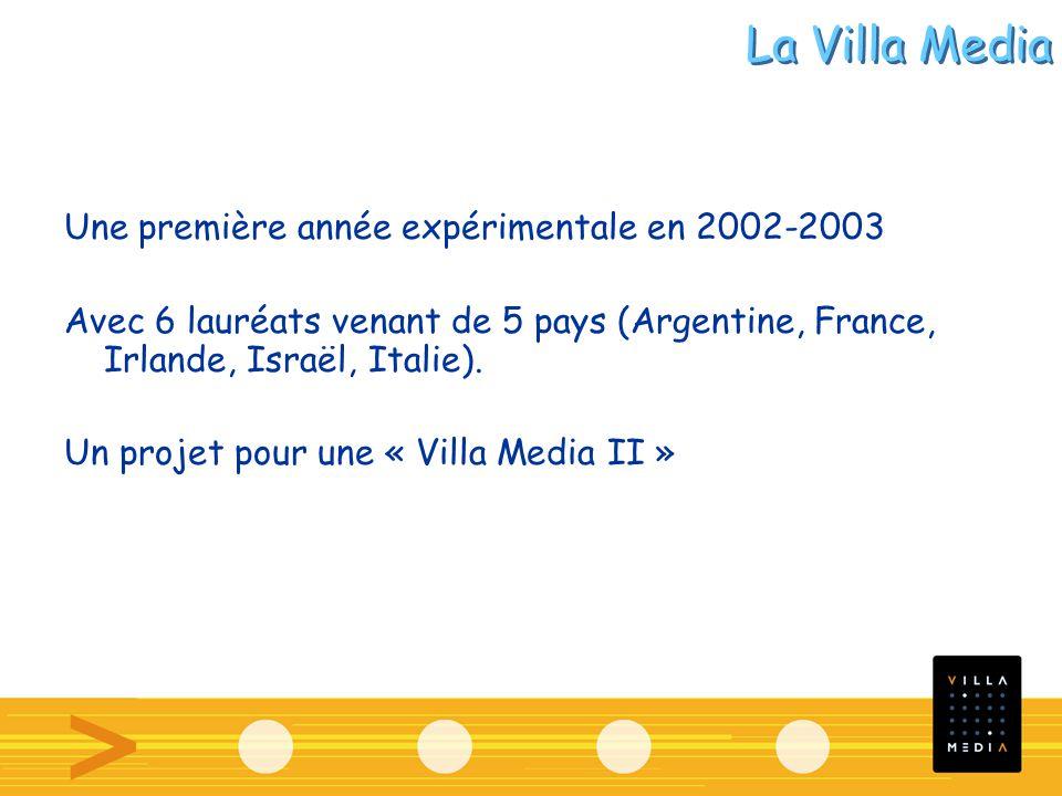 Une première année expérimentale en 2002-2003 Avec 6 lauréats venant de 5 pays (Argentine, France, Irlande, Israël, Italie). Un projet pour une « Vill