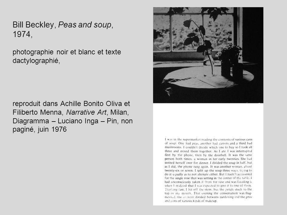 Bill Beckley, Peas and soup, 1974, photographie noir et blanc et texte dactylographié, reproduit dans Achille Bonito Oliva et Filiberto Menna, Narrati